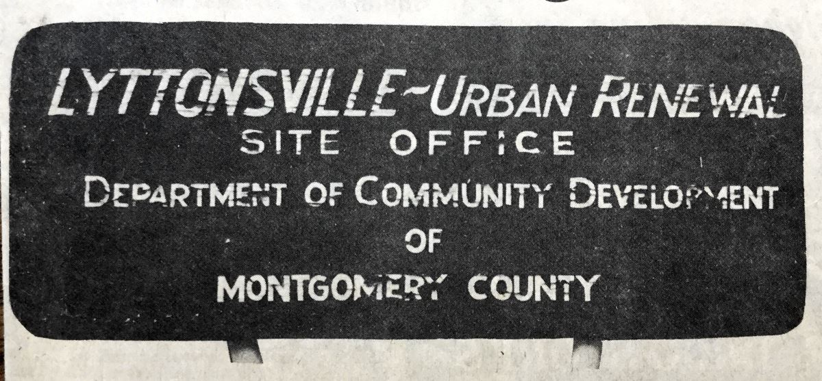 Lyttonsville Urban Renewal sign, 1974. Unattributed newspaper photo in the Montgomery County Historical Society Archives.